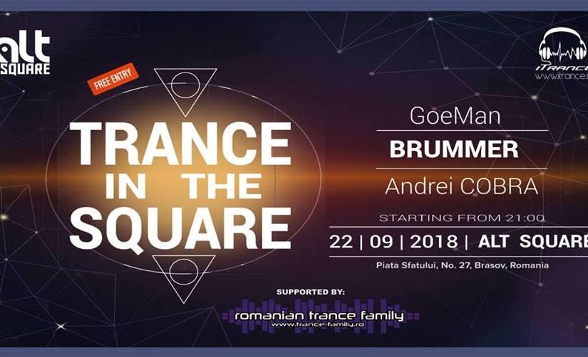 Sâmbătă ne vedem la Trance In The Square Party la Brașov, în AltSquare.