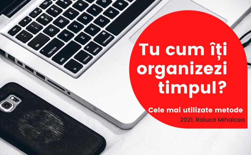 Cum să îți organizezi eficient timpul – MetodaEisenhower